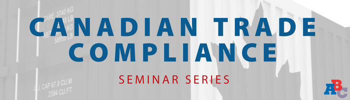 Image: Canadian Trade Compliance Seminar Series
