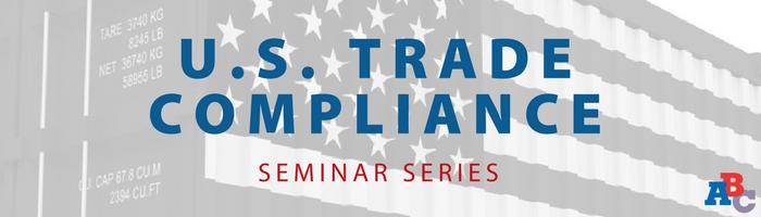 Image: US Trade Compliance Seminar Series