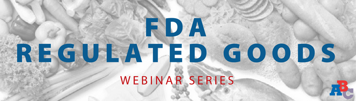 Image: US Importing for Beginners and FDA Regulated Goods Webinar Series