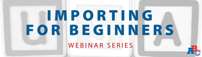 Image: US Importing for Beginners Webinar Series