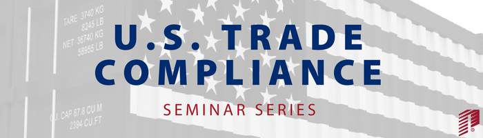 Image: US Trade Compliance Seminar Series