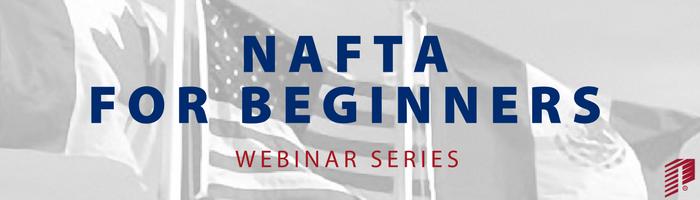 Image: NAFTA for Beginners Webinar Series