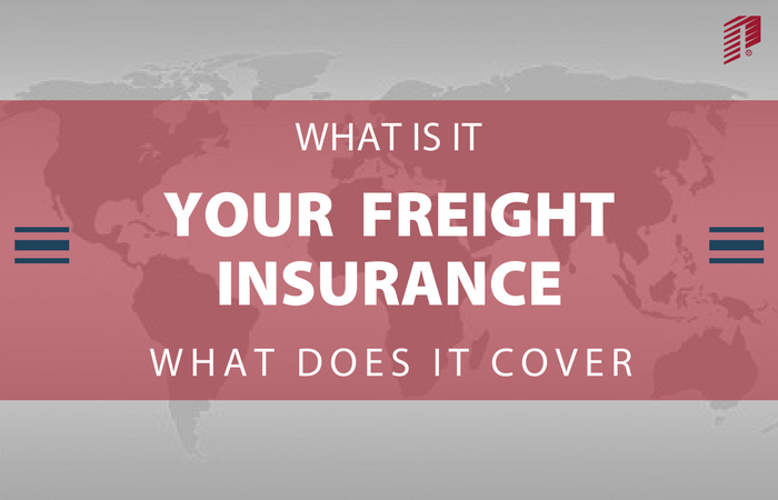 What is Freight Insurance and What Do your Freight Insurance Rates Cover?