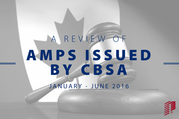 A Review of AMPS Issued by CBSA January – June 2016